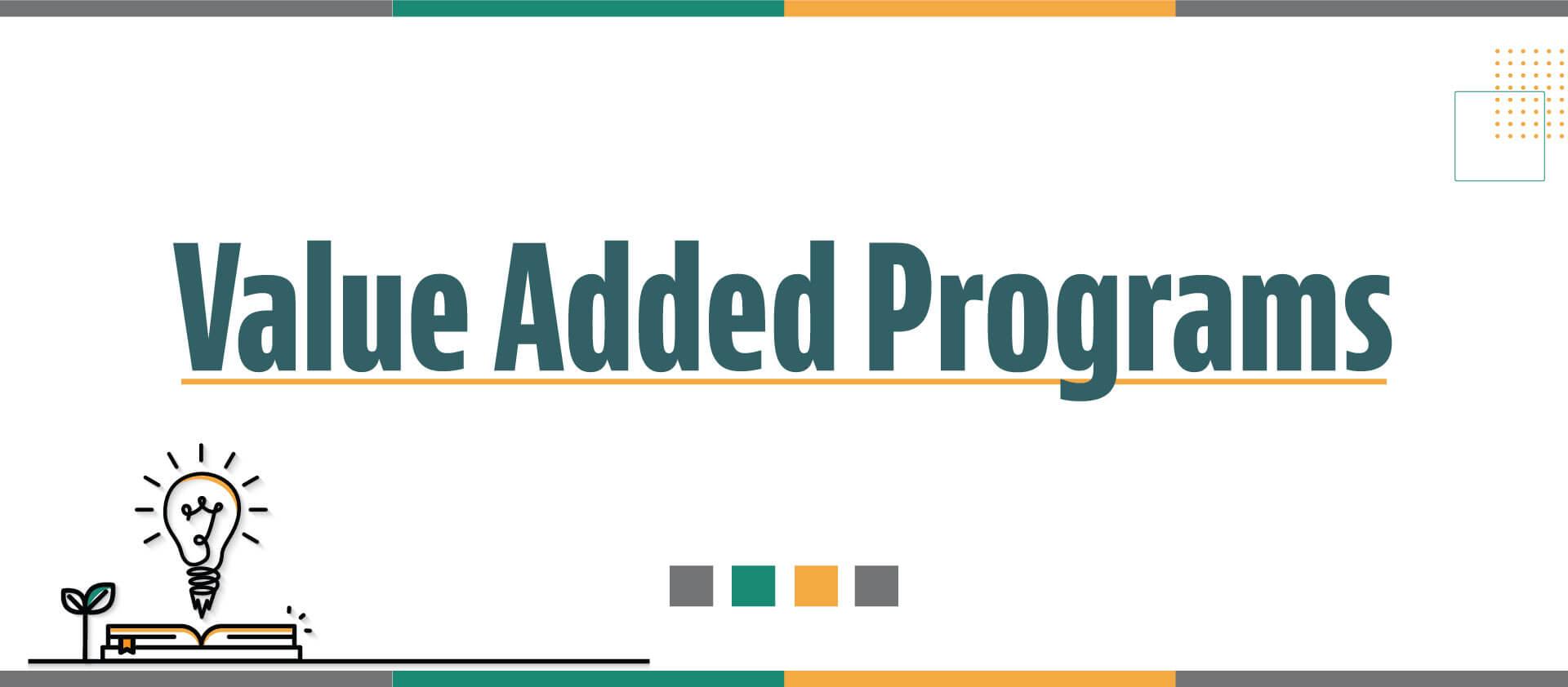 Value Added Programs